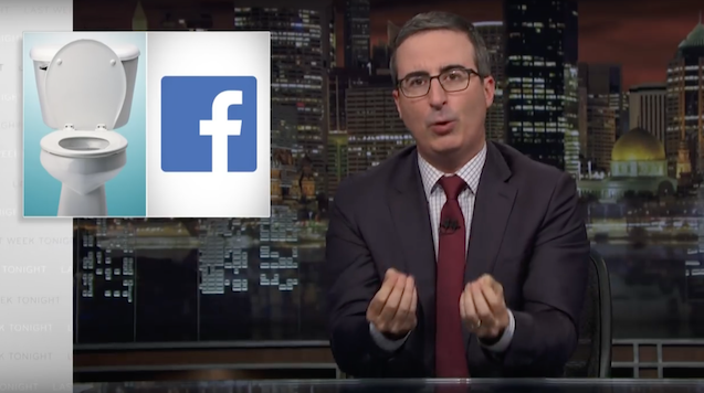 "Watch John Oliver Remind Us All that ""Facebook Is a Toilet"""