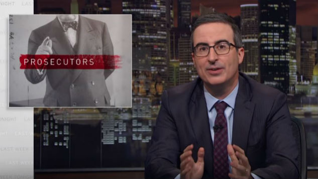 John Oliver Takes on the Power of Prosecutors