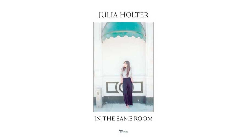 Julia Holter: <i>In The Same Room</i> Review