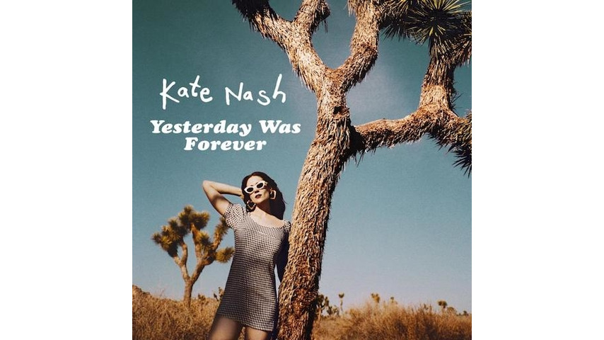 Kate Nash: <i>Yesterday Was Forever</i> Review