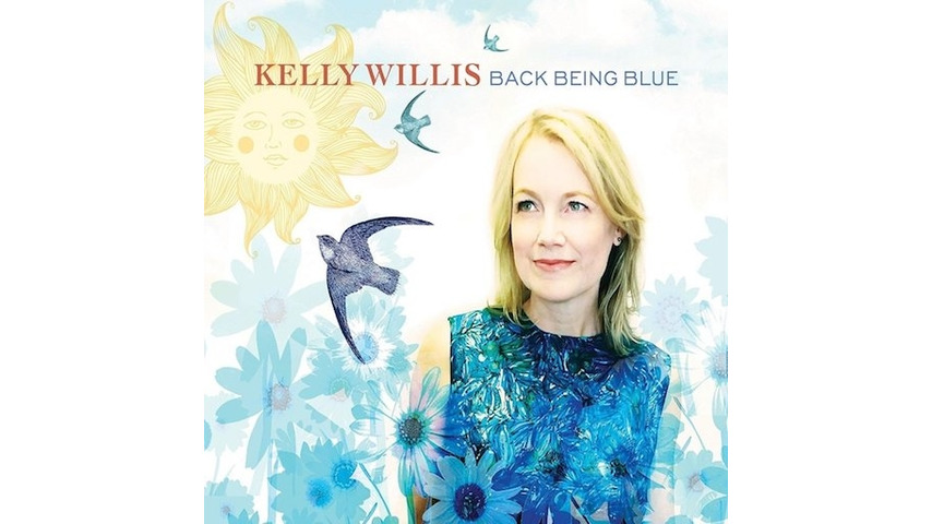 Kelly Willis: <i>Back Being Blue</i> Review