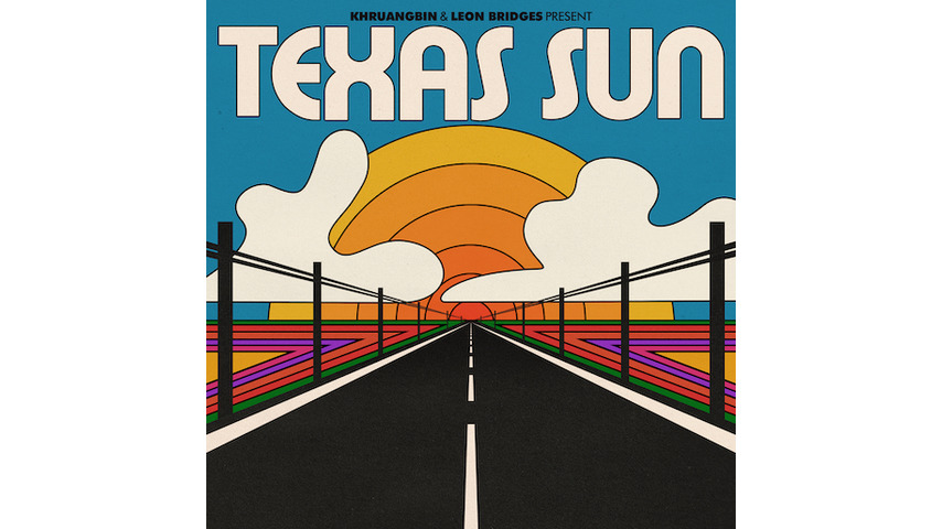 Khruangbin & Leon Bridges Take a Leisurely Ride Under the <i>Texas Sun</i>