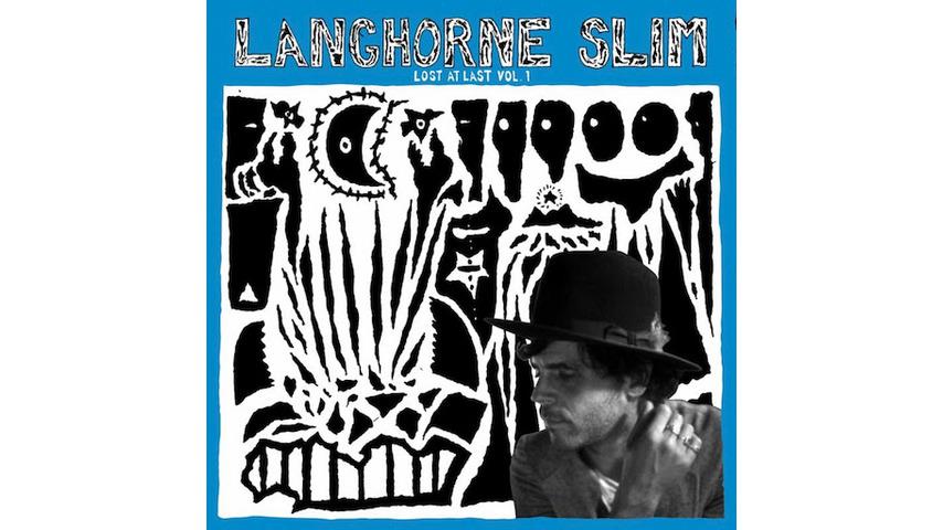 Langhorne Slim: <i>Lost At Last Vol. 1</i> Review