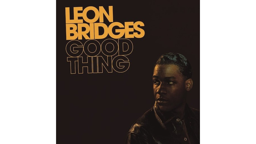Leon Bridges: <i>Good Thing</i> Review