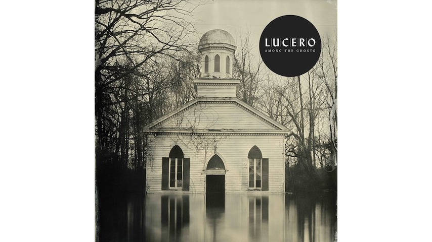 Lucero: <i>Among The Ghosts</i> Review