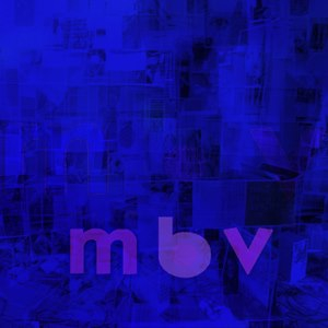 My Bloody Valentine Finally Releases New Album, <i>MBV</i>