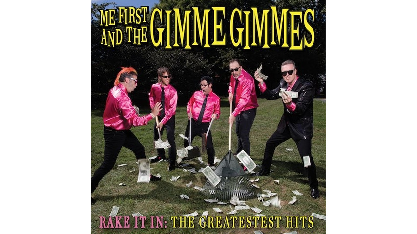 Me First and the Gimme Gimmes: <i>Rake It In: The Greatestest Hits</i> Review