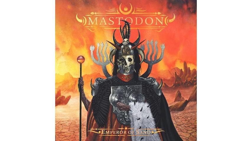 Mastodon: <i>Emperor of Sand</i> Review
