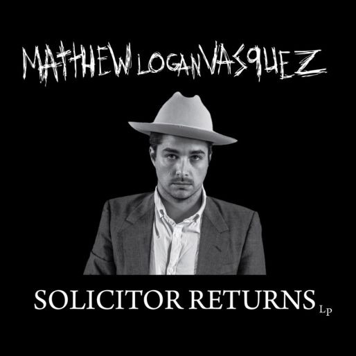 Matthew Logan Vasquez: <i>Solicitor Returns</i> Review