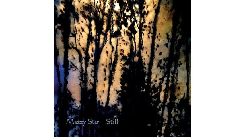 Mazzy Star: <i>Still</i> EP Review