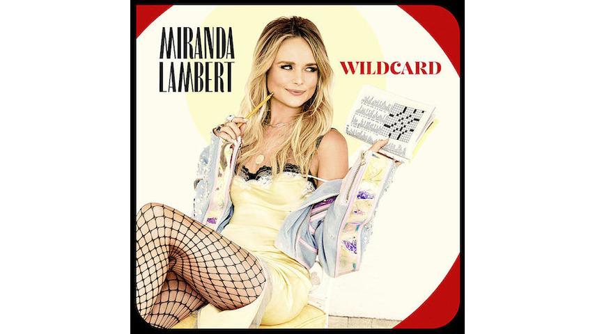 Miranda Lambert Answers To No One on the Vivacious <i>Wildcard</i>