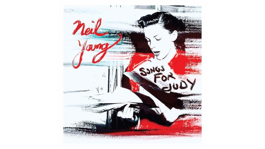 Neil Young: <i>Songs For Judy</i> Review