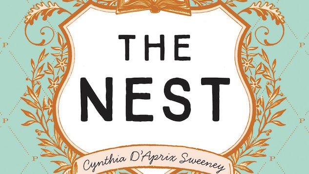 <i>The Nest</i> by Cynthia D&#8217;Aprix Sweeney Review