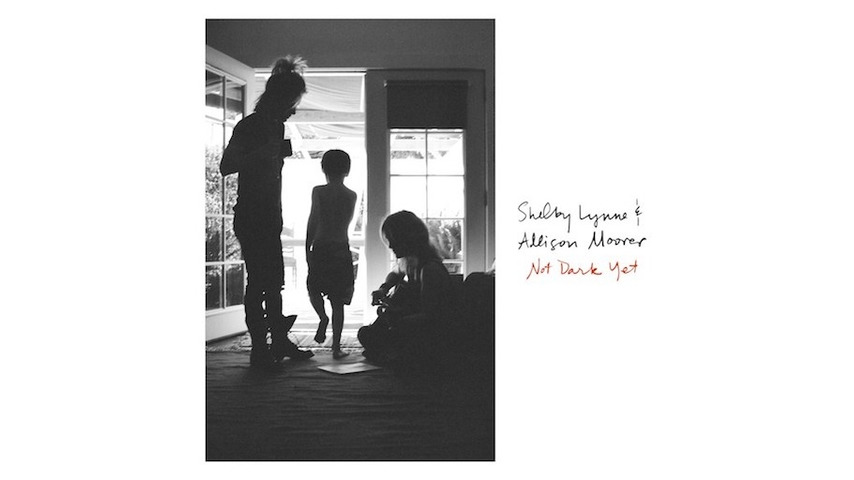 Shelby Lynne & Allison Moorer: <i>Not Dark Yet</i> Review