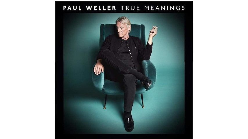Paul Weller: <i>True Meanings</i> Review