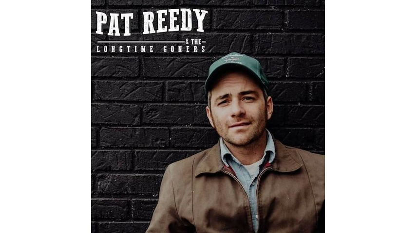 Pat Reedy & the Longtime Goners: <i>That's All There Is</i> Review
