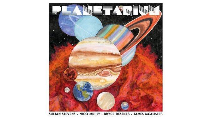 Sufjan Stevens/Nico Muhly/Bryce Dessner/James McAlister: <i>Planetarium</i> Review
