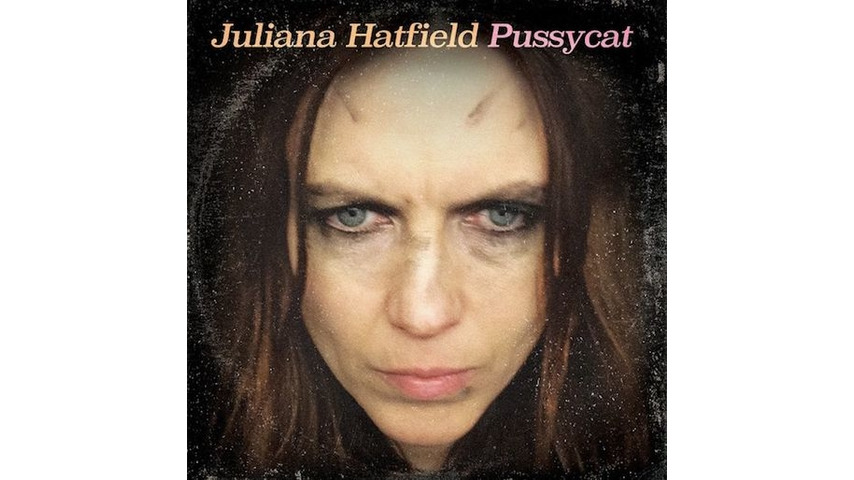 Juliana Hatfield: <i>Pussycat</i> Review
