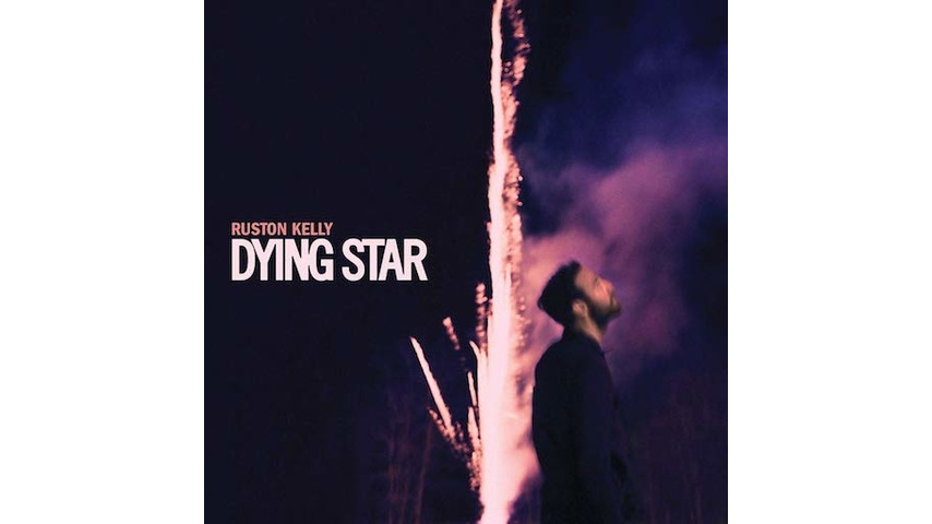 Ruston Kelly: <i>Dying Star</i> Review