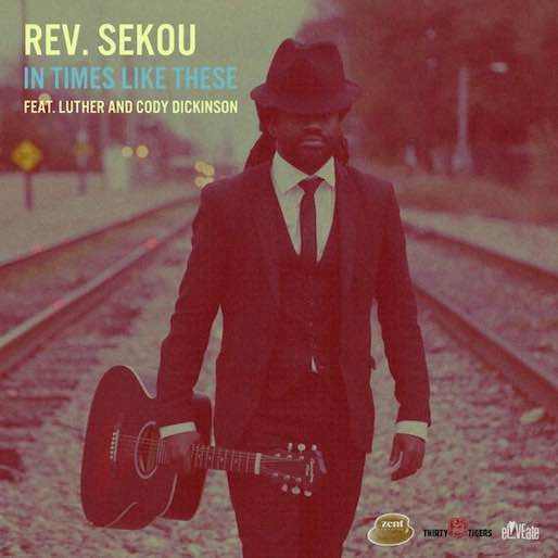 Paste Review of the Day: Rev. Sekou - <i>In Times Like These</i>