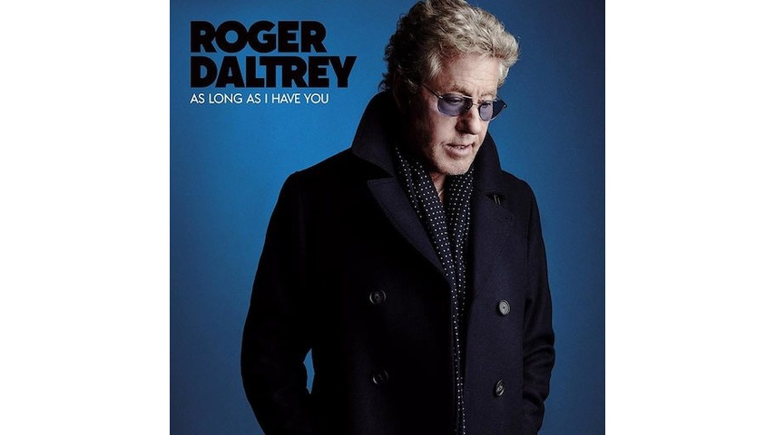 Roger Daltrey: <i>As Long As I Have You</i> Review