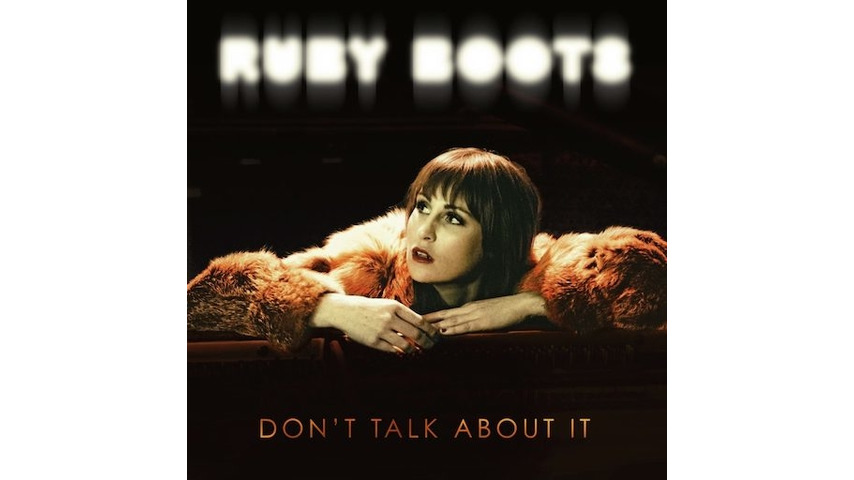 Ruby Boots: <i>Don't Talk About It</i> Review