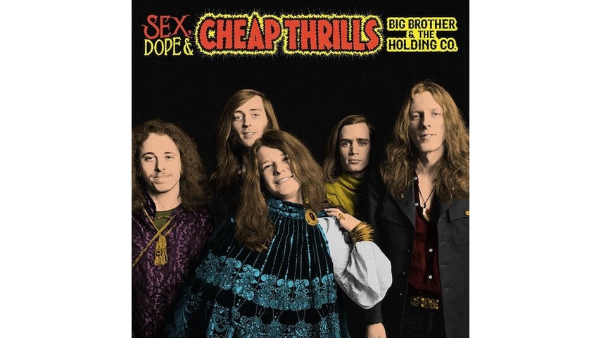 Big Brother and the Holding Company: <i>Sex, Dope & Cheap Thrills</i> Review