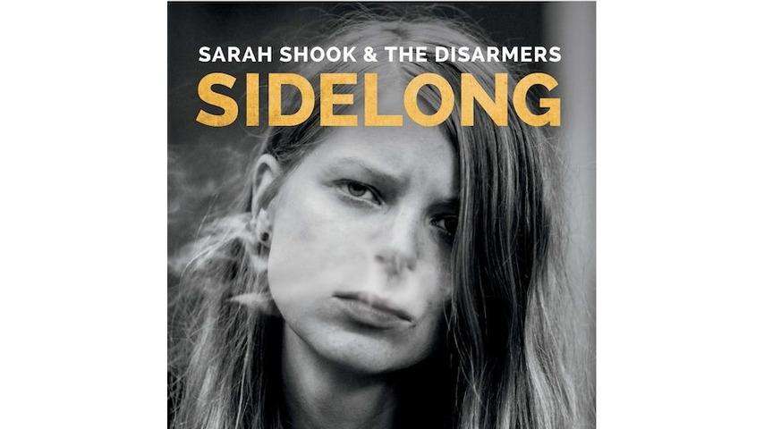 Sarah Shook & The Disarmers: <i>Sidelong</i> Review