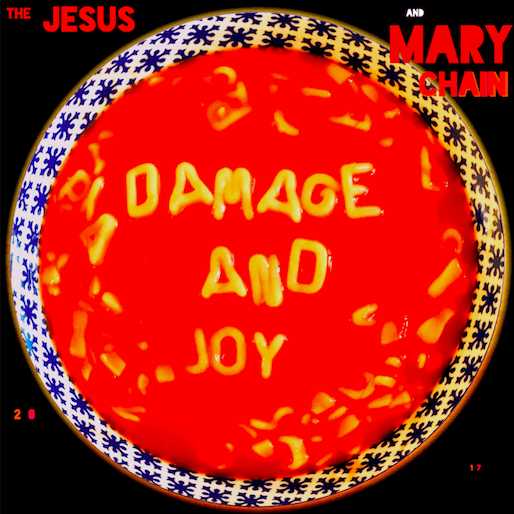 The Jesus & Mary Chain: <i>Damage & Joy</i> Review
