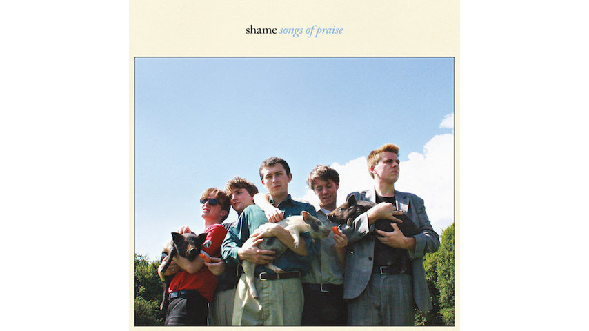 Shame: <i>Songs of Praise</i> Review