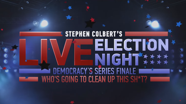 Stephen Colbert's Hosting a Live Election Night Special on Showtime. So What?