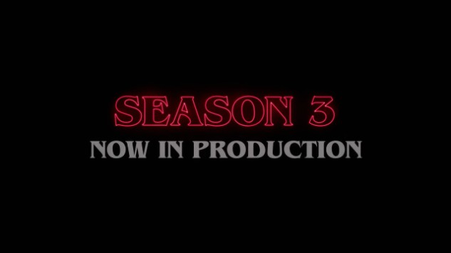<i>Stranger Things</i> Season Three Is Now in Production