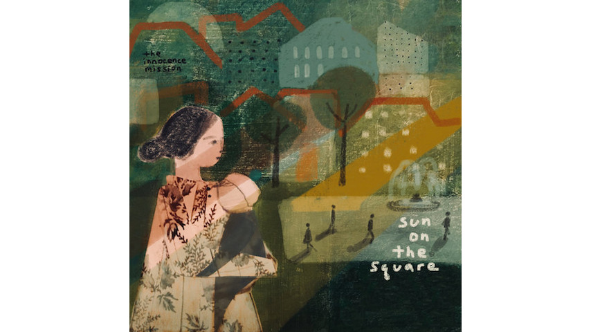 The Innocence Mission: <i>Sun On The Square</i> Review