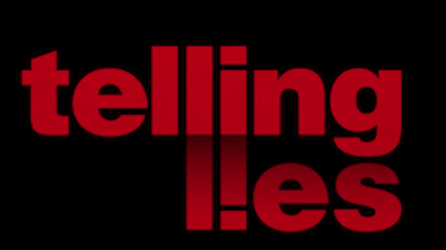 <i>Telling Lies</i> Gets A Release Date, Out Next Week
