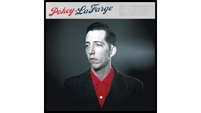 Pokey LaFarge: <i>Pokey LaFarge</i>