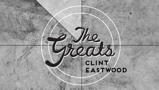 The Greats: Clint Eastwood