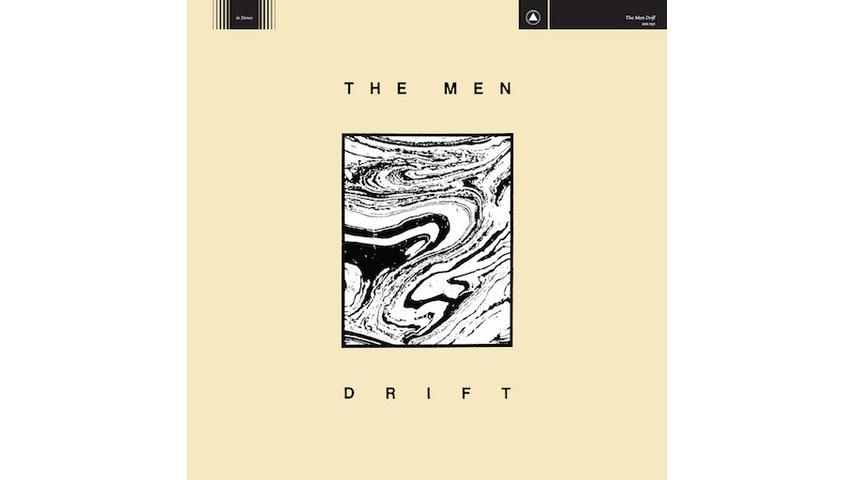 The Men: <i>Drift</i> Review