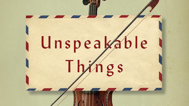 <i>Unspeakable Things</i> by Kathleen Spivack Review