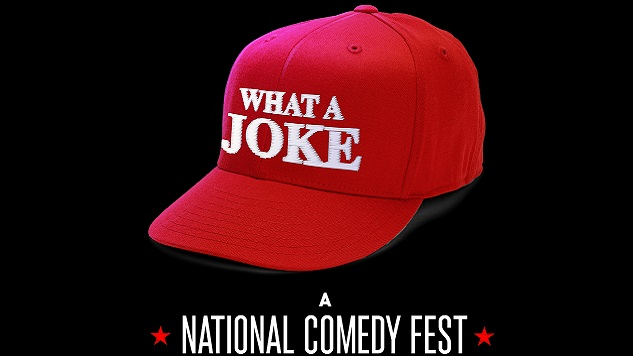 What A Joke Comedy Fest to Raise Money for ACLU During Trump Inauguration