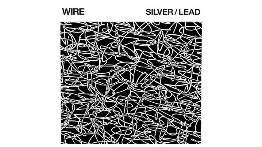 Wire: Silver/Lead Review :: Music :: Reviews :: Paste