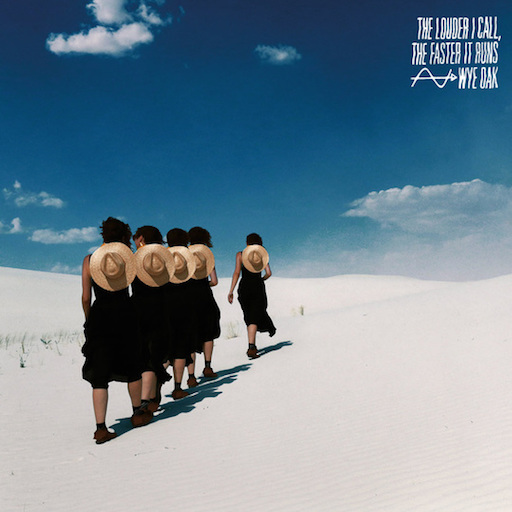 Wye Oak: <i>The Louder I Call, The Faster It Runs</i> Review