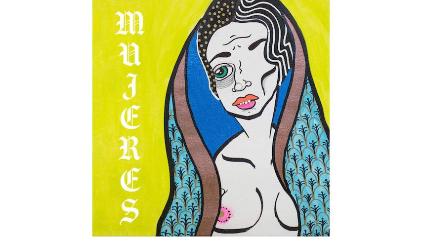 Y La Bamba: <i>Mujeres</i> Review