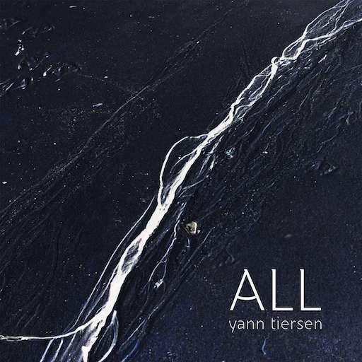 Yann Tiersen: <i>ALL</i> Review