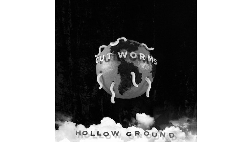 Cut Worms: <i>Hollow Ground</i> Review