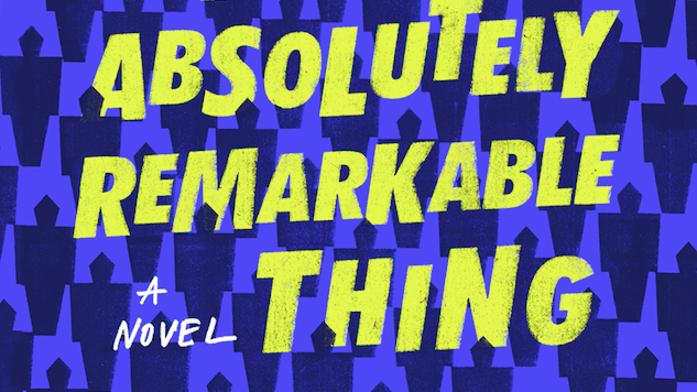 An Absolutely Remarkable Thing Establishes Hank Green as One