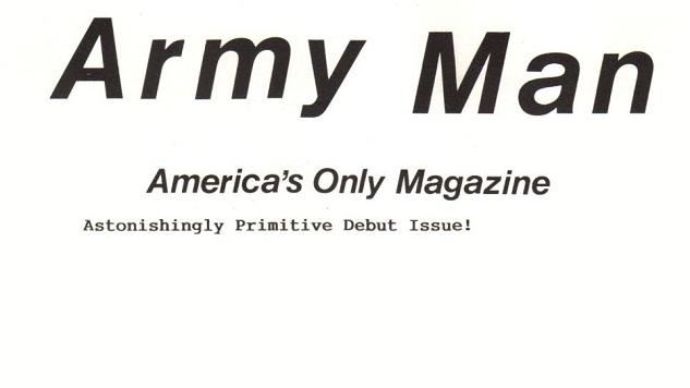The Best Jokes from Legendary Humor Zine <i>Army Man</i>