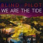 1315815694_blind-pilot-we-are-the-tide-2011.jpg