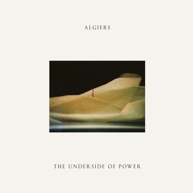 Algiers The Underside OF Power Art.jpg