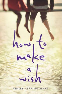 HOW_TO_MAKE_A_WISH_BLAKE.jpg