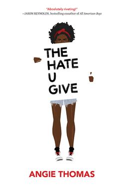 1THE_HATE_U_GIVE_THOMAS.jpg